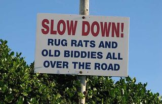 Sign - rug rats and biddies warning, Nelson Suburbs, NZ